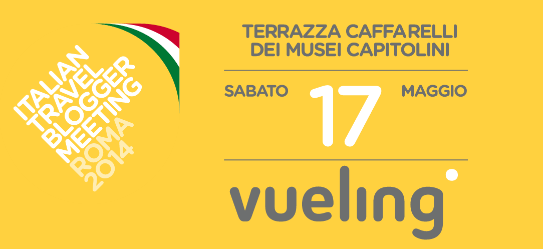 Vueling - Italian Travel Blogger Meeting Roma