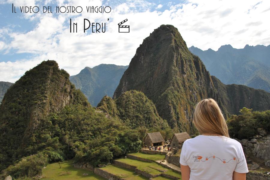 Il video del nostro viaggio in Perù