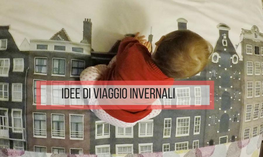 IDEE VIAGGIO INVERNALI